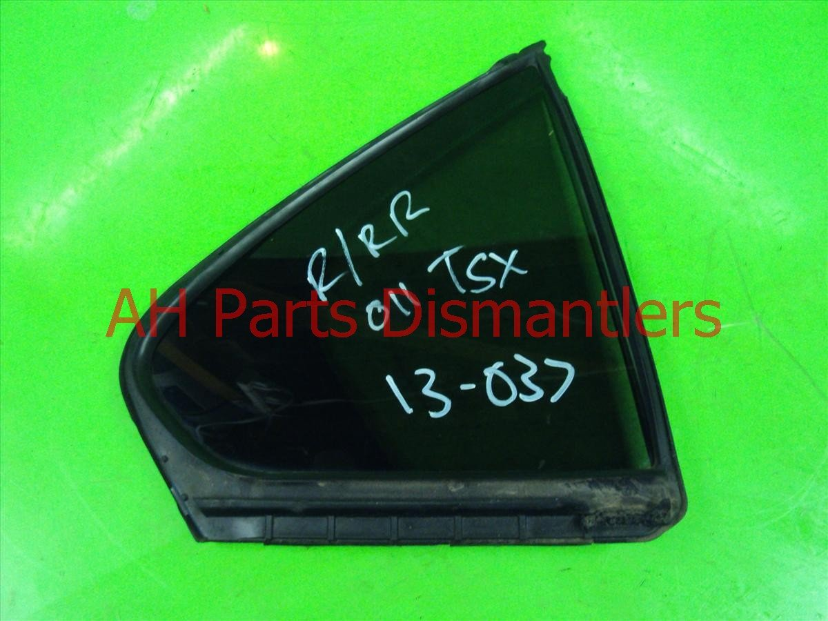 2011 Acura TSX Door Rear passenger BLK TINTED VENT GLASS WINDOW Replacement